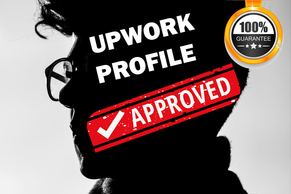 How to Get Upwork Profile Approved in less than 12 hours – 2019